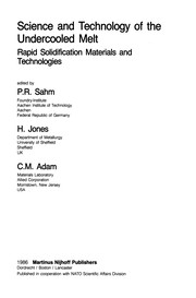Cover of: Science and Technology of the Undercooled Melt | P. R. Sahm