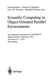 Cover of: Scientific computing in object-oriented parallel environments | ISCOPE International Conference (1st 1997 Marina del Rey, Calif.)