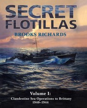 Cover of: Secret flotillas | Brooks Richards
