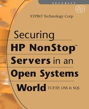 Cover of: Securing HP NonStop servers in an open systems world |