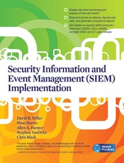 Cover of: Security information and event management (SIEM) implementation | Miller, David