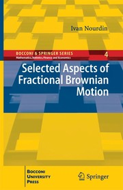 Cover of: Selected Aspects of Fractional Brownian Motion | Ivan Nourdin