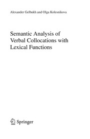 Cover of: Semantic Analysis of Verbal Collocations with Lexical Functions | Alexander Gelbukh