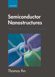 Cover of: Semiconductor nanostructures | Thomas Ihn