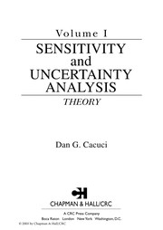 Cover of: Sensitivity and uncertainty analysis | D. G Cacuci