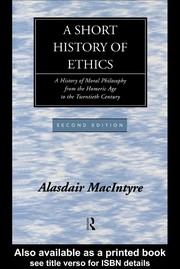 Cover of: A short history of ethics | Alasdair C. MacIntyre