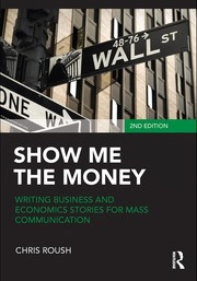 Cover of: Show me the money | Chris Roush
