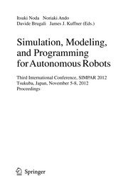 Cover of: Simulation, Modeling, and Programming for Autonomous Robots | Itsuki Noda
