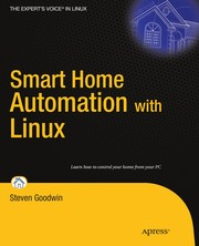 Cover of: Smart home automation with Linux | Steven Goodwin