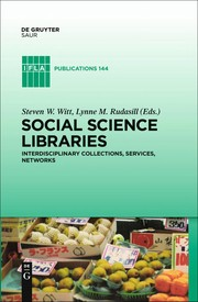 Cover of: Social science libraries | Steve W. Witt