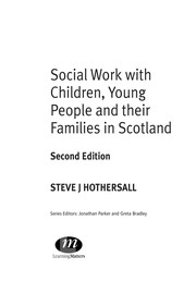 Cover of: Social work with children, young people and their families in Scotland | Steve J. Hothersall