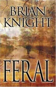 Cover of: Feral | Brian Knight