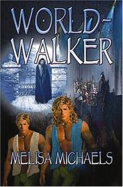 Cover of: World-walker | Melisa C. Michaels
