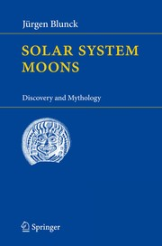 Cover of: Solar system moons | Jürgen Blunck