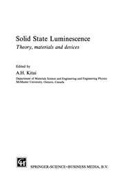 Cover of: Solid State Luminescence | A. H. Kitai