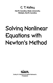 Cover of: Solving nonlinear equations with Newton's method