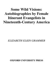 Cover of: Some wild visions | Elizabeth Elkin Grammer