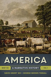 Cover of: America: A Narrative History (Brief Tenth Edition)  (Vol. 1)