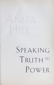 Cover of: Speaking truth to power | Anita Hill