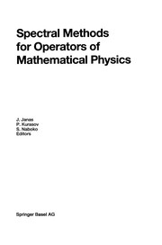 Cover of: Spectral Methods for Operators of Mathematical Physics | Jan Janas