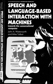 Cover of: Speech and language-based interaction with machines |