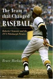 Cover of: The Team That Changed Baseball