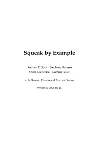 Squeak by example by Andrew P. Black