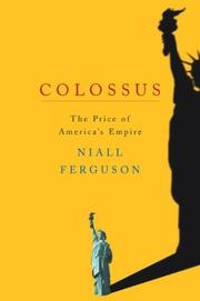 Colossus by Niall Ferguson