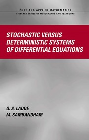 Cover of: Stochastic versus deterministic systems of differential equations | G. S. Ladde