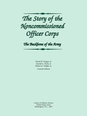 Cover of: The story of the noncommissioned officer corps |