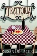 Cover of: Trattoria | Susan Diplacido