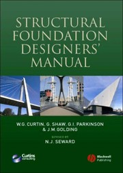 Cover of: Structural foundation designers' manual