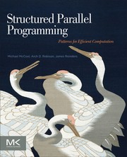 Cover of: Structured parallel programing patterns for efficient computation | Michael D. McCool