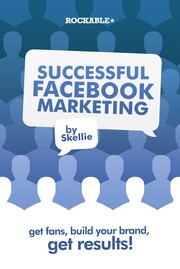 Cover of: Successful Facebook marketing | Skellie