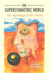 Cover of: Supersymmetric World, The | G. Kane