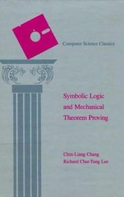 Cover of: Symbolic logic and mechanical theorem proving | Chin-Liang Chang