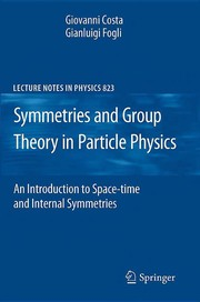 Cover of: Symmetries and Group Theory in Particle Physics | Giovanni Costa