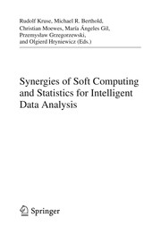 Cover of: Synergies of Soft Computing and Statistics for Intelligent Data Analysis | Rudolf Kruse