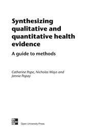 Cover of: Synthesizing qualitative and quantitative health evidence | Catherine Pope