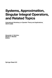 Cover of: Systems, Approximation, Singular Integral Operators, and Related Topics | Alexander A. Borichev