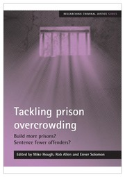 Cover of: Tackling prison overcrowding | J. M. Hough