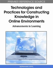Cover of: Technologies and practices for constructing knowledge in online environments |
