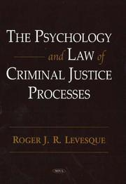 Cover of: The psychology and law of criminal justice processes