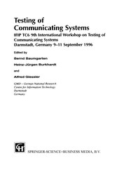Cover of: Testing of communicating systems | IFIP TC6 International Workshop on Testing of Communicating Systems (9th 1996 Darmstadt, Germany)