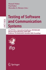 Cover of: Testing of software and communication systems | IFIP TC6/WG6.1 International Conference on Testing of Communicating Systems (21st 2009 Eindhoven, The Netherlands)