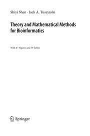 Cover of: Theory and mathematical methods in bioinformatics | Shiyi Shen