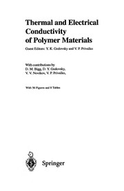 Cover of: Thermal And Electrical Conductivity Of Polymer Materials (Advances in Polymer Science) | Y.K Godovsky