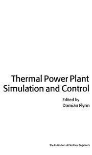 Cover of: Thermal Power Plant Simulation and Control | Institution of Engineering and Technology