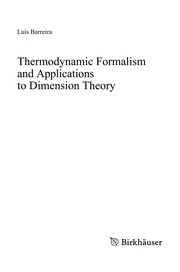 Cover of: Thermodynamic Formalism and Applications to Dimension Theory | Luis Barreira