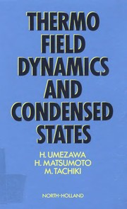 Cover of: Thermo field dynamics and condensed states